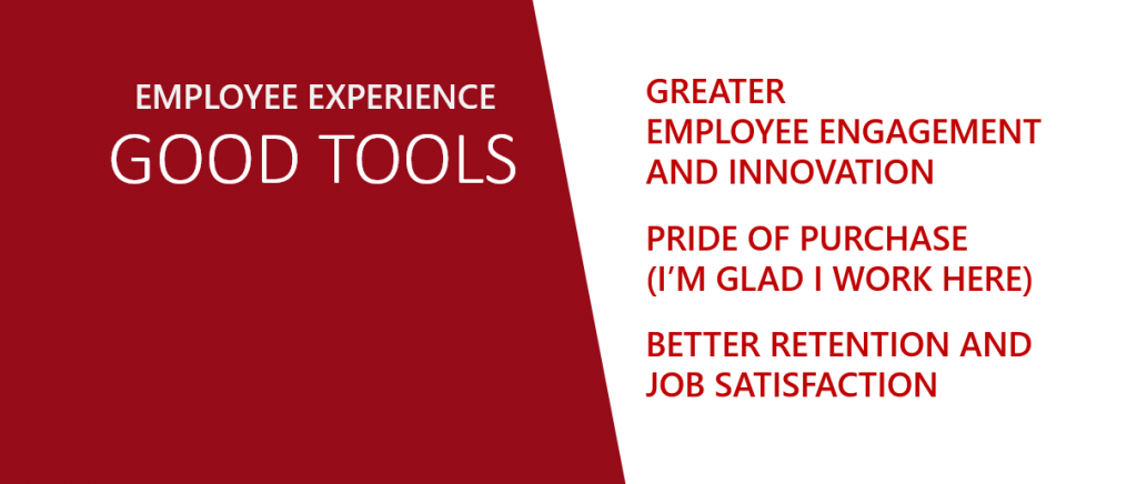 Emplyee Experience - Attributes of good tools